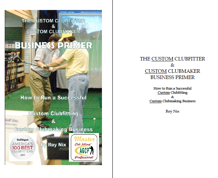 How to Run a Successful Custom Clubmaking and Clubfitting Business