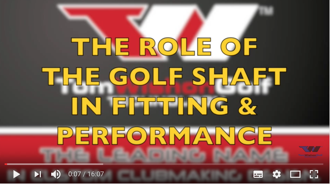 ROLE OF THE SHAFT IN FITTING & PERFORMANCE