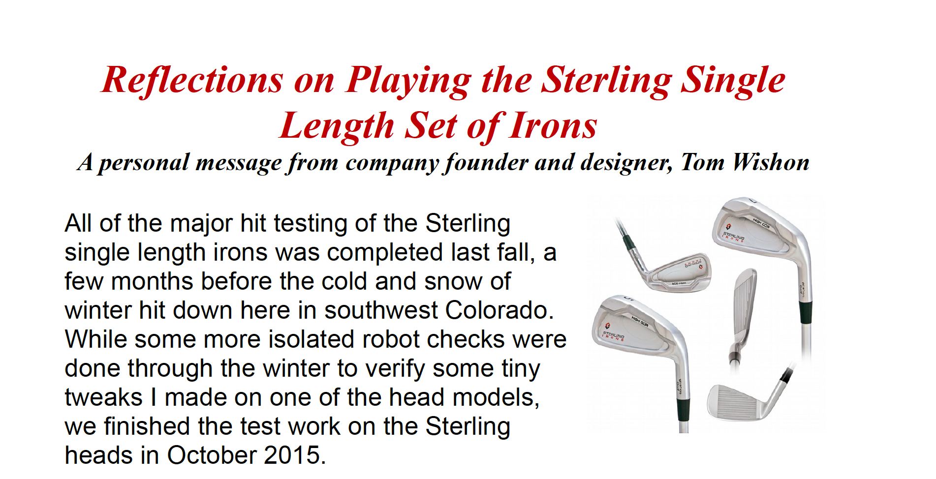 Reflections on Playing the Sterling Single Length Set of Irons